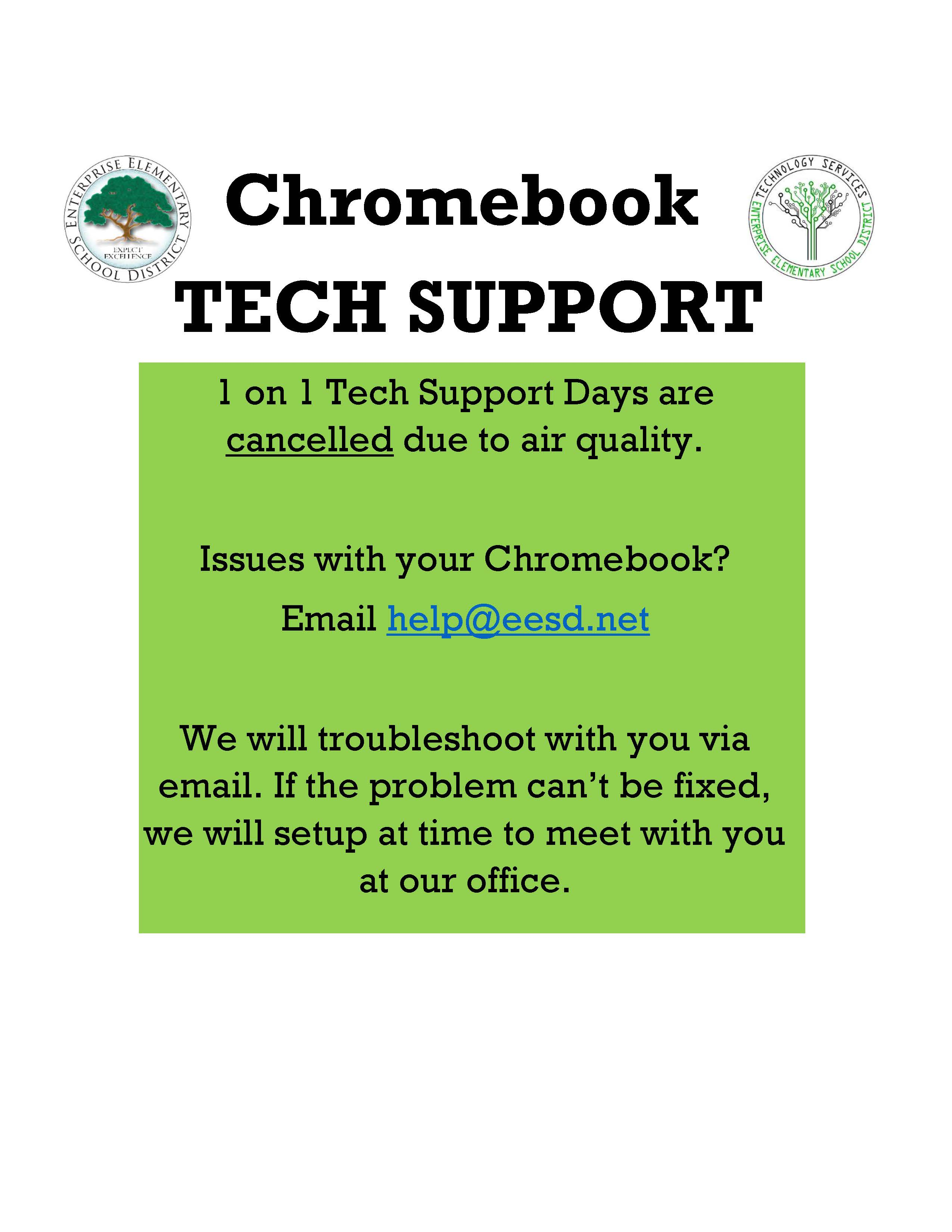 1 on 1 Tech Support Days are cancelled due to air quality.